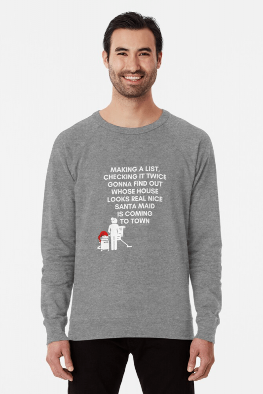 Santa Maid, Savvy Cleaner Funny Cleaning Shirts, Lightweight Sweater