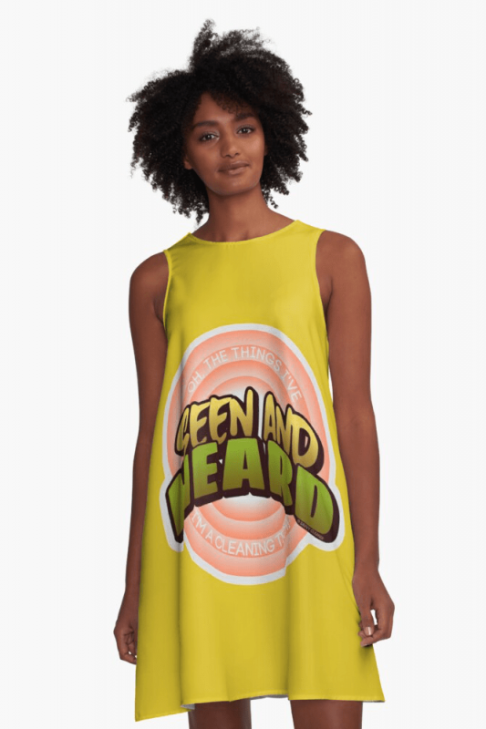 Seen and Heard, Savvy Cleaner Funny Cleaning Shirts, A-Line Dress