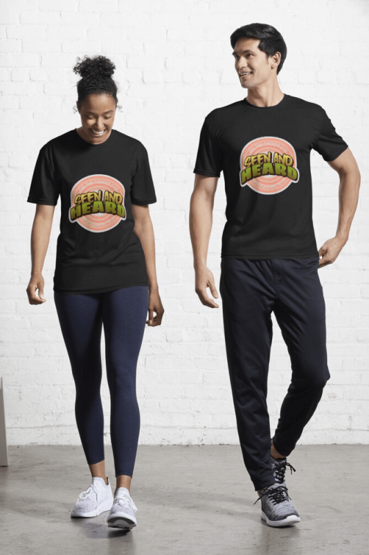 Seen and Heard, Savvy Cleaner Funny Cleaning Shirts, Active Shirt