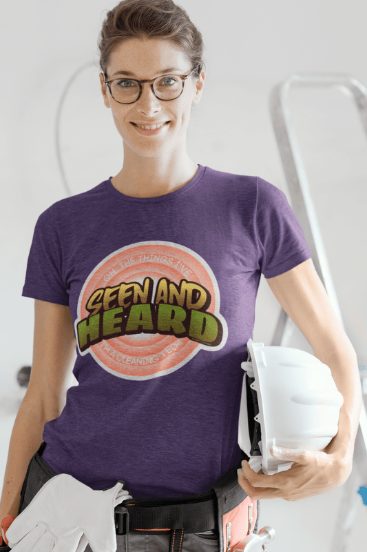 Seen and Heard, Savvy Cleaner Funny Cleaning Shirts Comfort Tee