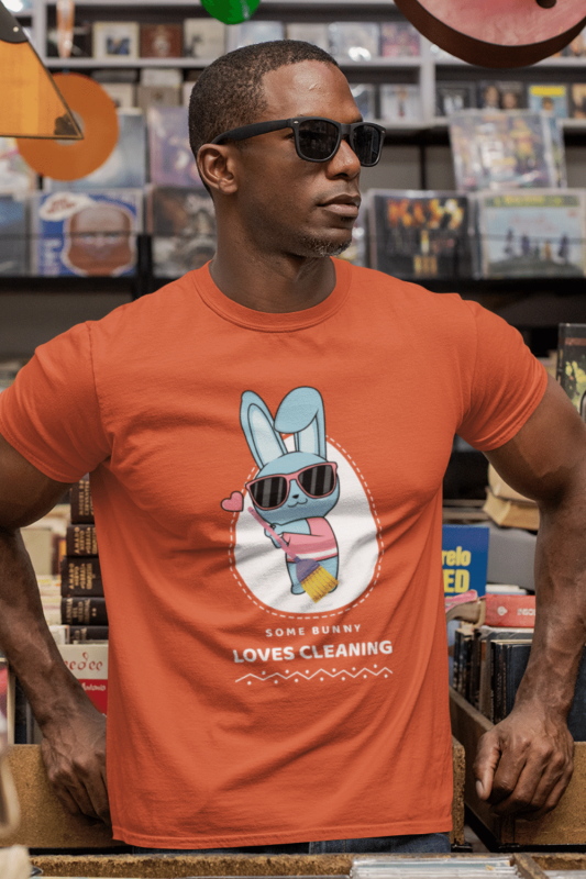 Some Bunny Loves Cleaning Savvy Cleaner Funny Cleaning Shirts Men's Standard Tee