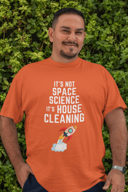 Space Science Savvy Cleaner Funny Cleaning Shirts Men's Standard Tee