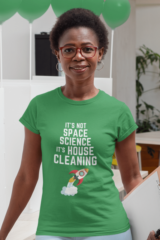 Space Science Savvy Cleaner Funny Cleaning Shirts Women's Standard T-Shirt