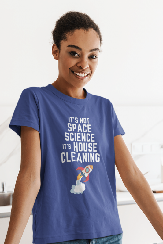 Space Science Savvy Cleaner Funny Cleaning Shirts Women's Standard Tee