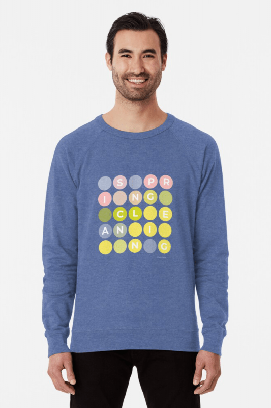 Spring Cleaning, Savvy Cleaner Funny Cleaning Shirts, Lightweight Sweater
