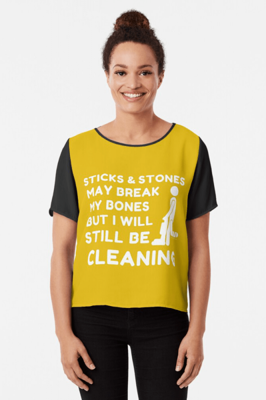 Sticks and Stones, Savvy Cleaner Funny Cleaning Shirts, Chiffon Shirt