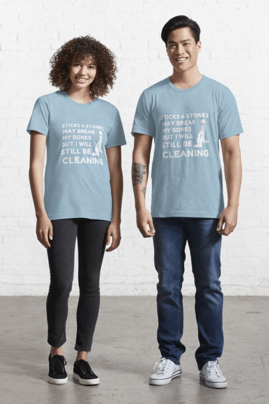 Sticks and Stones, Savvy Cleaner Funny Cleaning Shirts, Essential Shirt