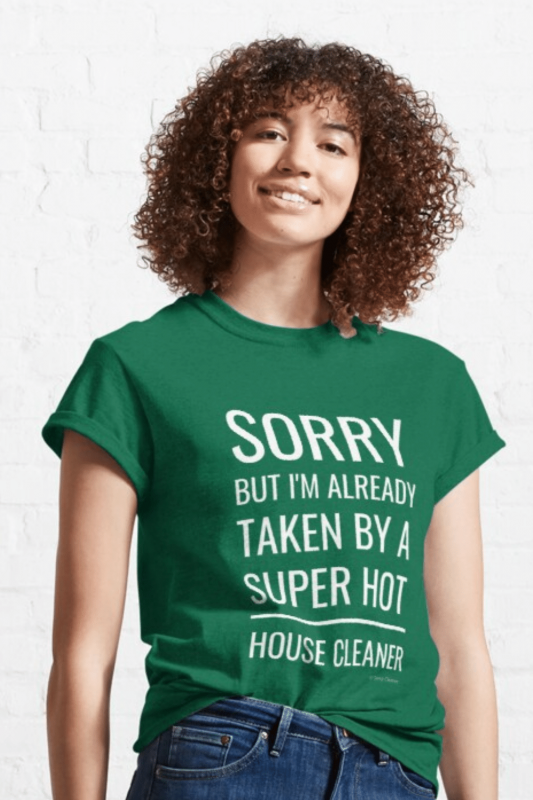 Super Hot House Cleaner Savvy Cleaner Funny Cleaning Shirts Classic T-Shirt