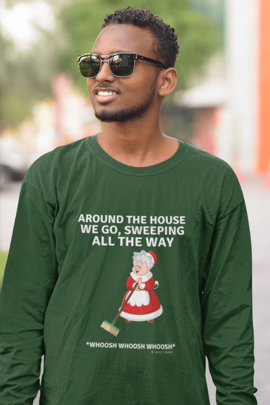 Sweeping All the Way, Savvy Cleaner Funny Cleaning Shirts, Classic Long Sleeve T-Shirt
