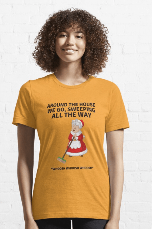 Sweeping All the Way, Savvy Cleaner Funny Cleaning Shirts, Classic Tee