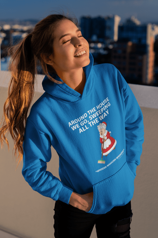 Sweeping All the Way, Savvy Cleaner Funny Cleaning Shirts, Premium Pullover Hoodie