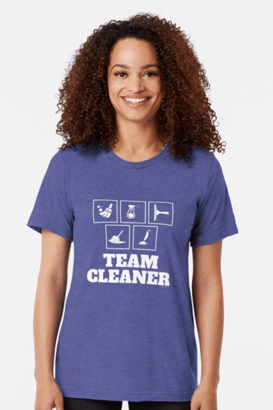 Team Cleaner Savvy Cleaner Funny Cleaning Shirts Triblend Tee
