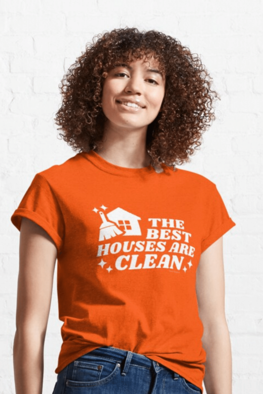 The Best Houses Savvy Cleaner Funny Cleaning Shirts Classic Tee