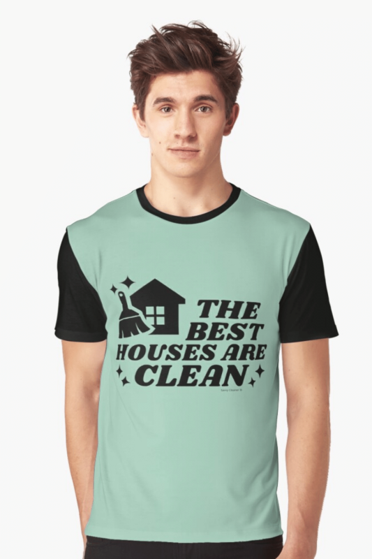 The Best Houses Savvy Cleaner Funny Cleaning Shirts Graphic Tee