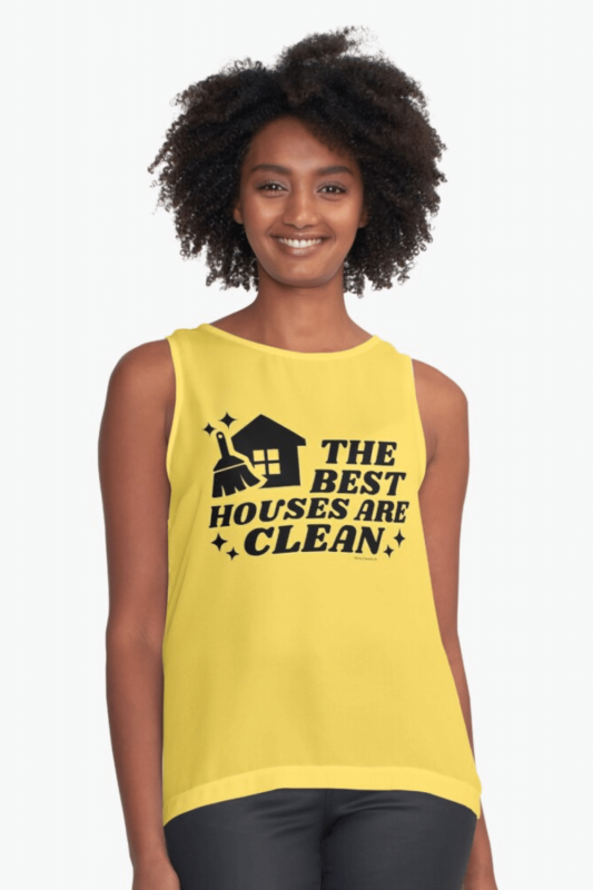 The Best Houses Savvy Cleaner Funny Cleaning Shirts Sleeveless Top