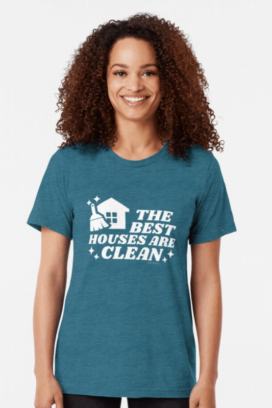 The Best Houses Savvy Cleaner Funny Cleaning Shirts Triblend Tee
