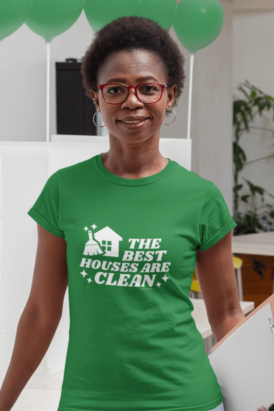 The Best Houses Savvy Cleaner Funny Cleaning Shirts Women's Standard T-Shirt