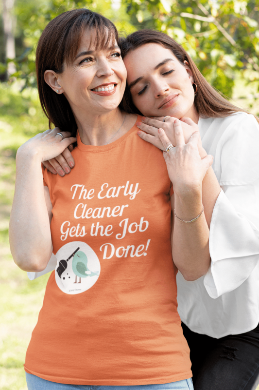 The Early Cleaner Savvy Cleaner Funny Cleaning Shirts Standard Tee