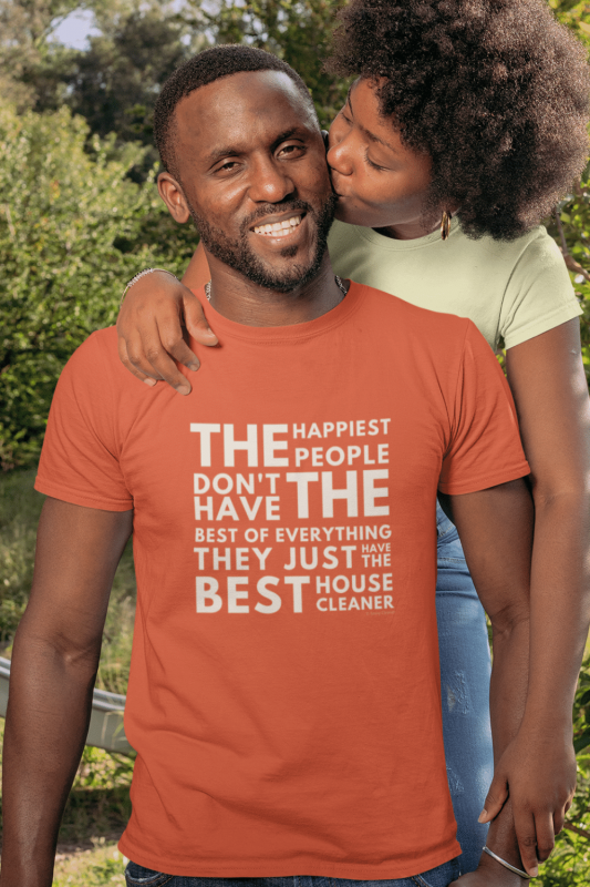 The Happiest People Savvy Cleaner Funny Cleaning Shirts Men's Standard Tee