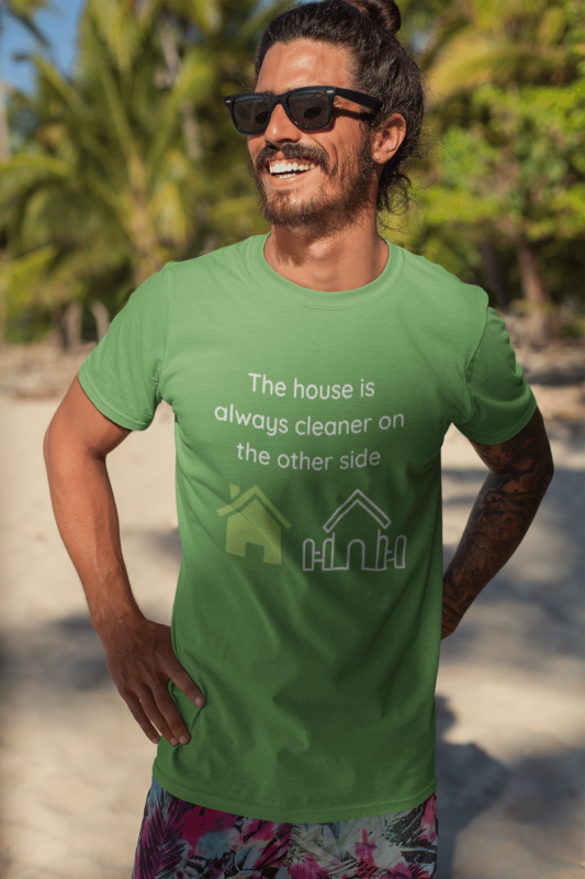 The House Is Always Cleaner Savvy Cleaner Funny Cleaning Shirts Standard Tee