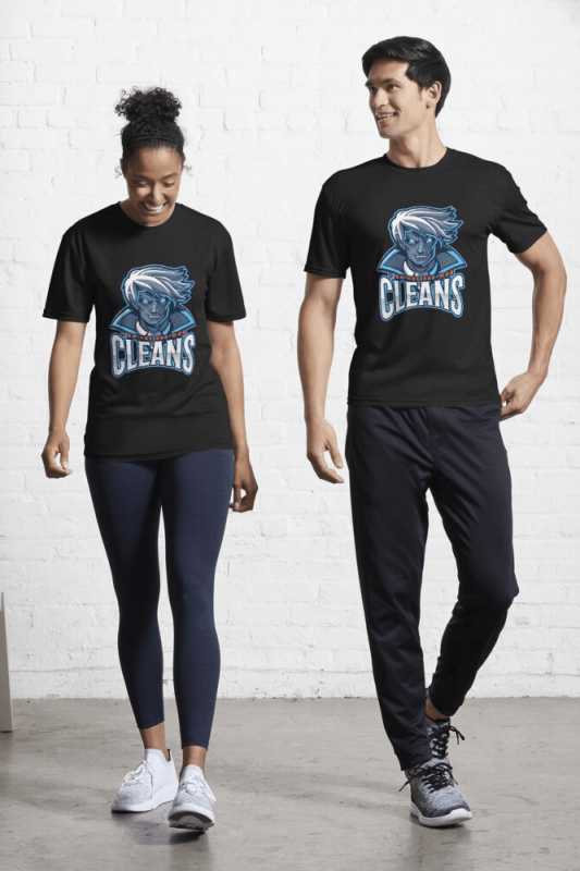 The One Who Cleans, Savvy Cleaner Funny Cleaning Shirts, Active Shirt