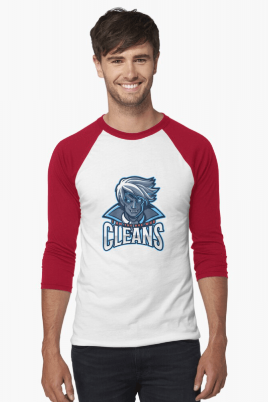 The One Who Cleans, Savvy Cleaner Funny Cleaning Shirts, Baseball Shirt