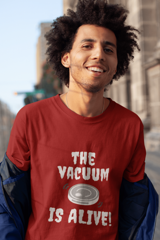 The Vacuum Is Alive Savvy Cleaner Funny Cleaning Shirts Men's Standard T-Shirt