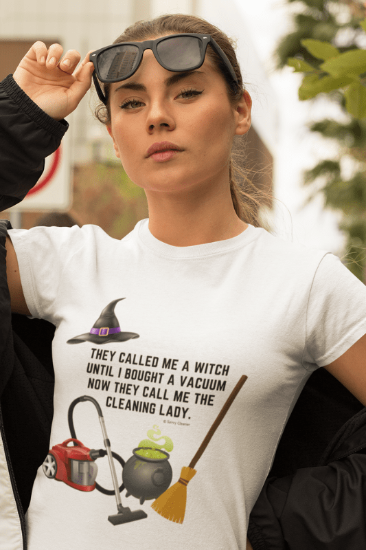 They Called Me a Witch, Savvy Cleaner Funny Cleaning Shirts, WWIB_2