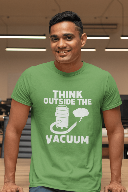 Think Outside the Vacuum Savvy Cleaner Funny Cleaning Shirts Men's Standard T-Shirt