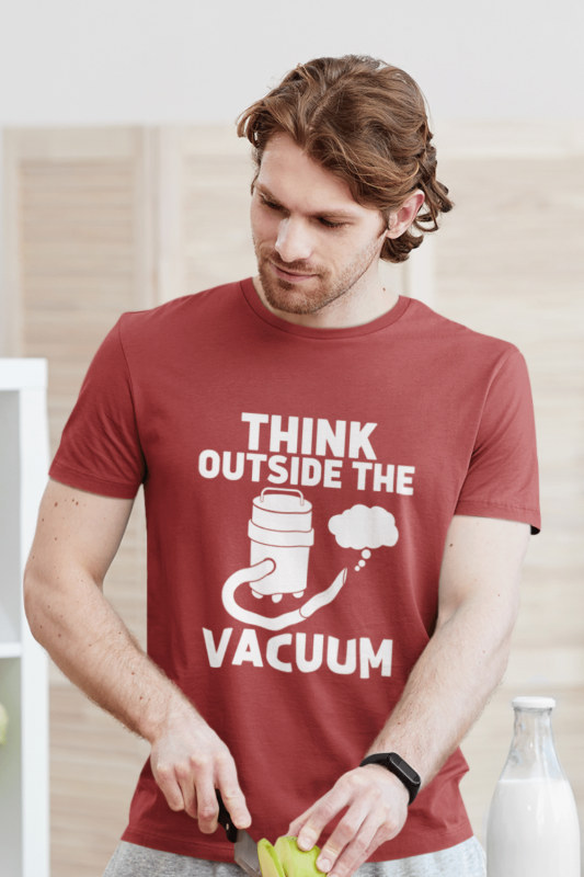 Think Outside the Vacuum Savvy Cleaner Funny Cleaning Shirts Men's Standard Tee
