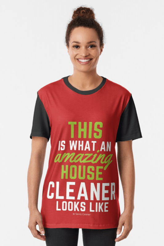 This Amazing House, Savvy Cleaner Funny Cleaning Shirts, Graphic Shirt