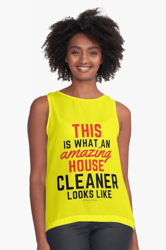 This Amazing House, Savvy Cleaner Funny Cleaning Shirts, Sleeveless shirt