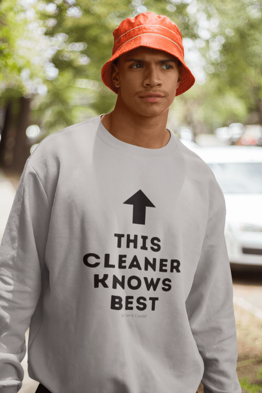 This Cleaner Knows Best, Savvy Cleaner Funny Cleaning Shirts, Classic Crewneck Sweatshirt