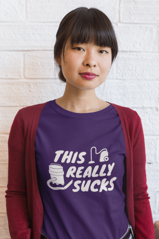 This Really Sucks Savvy Cleaner Funny Cleaning Shirts Women's Standard Tee