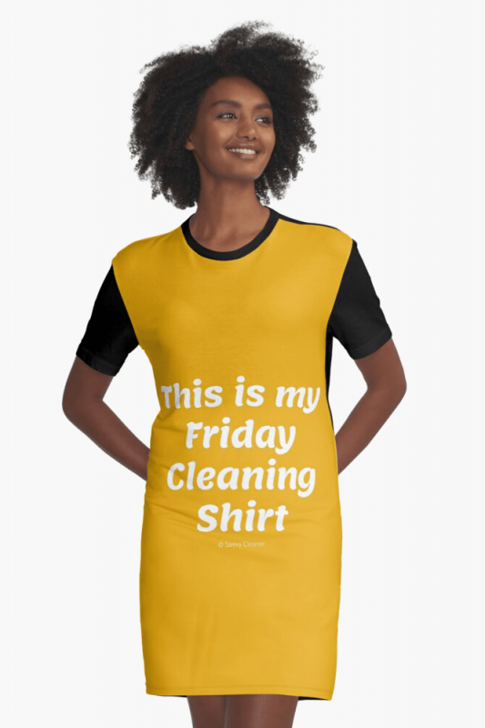This is my friday cleaning shirt, Savvy Cleaner Funny cleaning shirts, Graphic dress