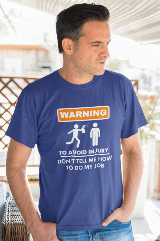 To Avoid Injury Savvy Cleaner Funny Cleaning Shirts Men's Standard T-Shirt
