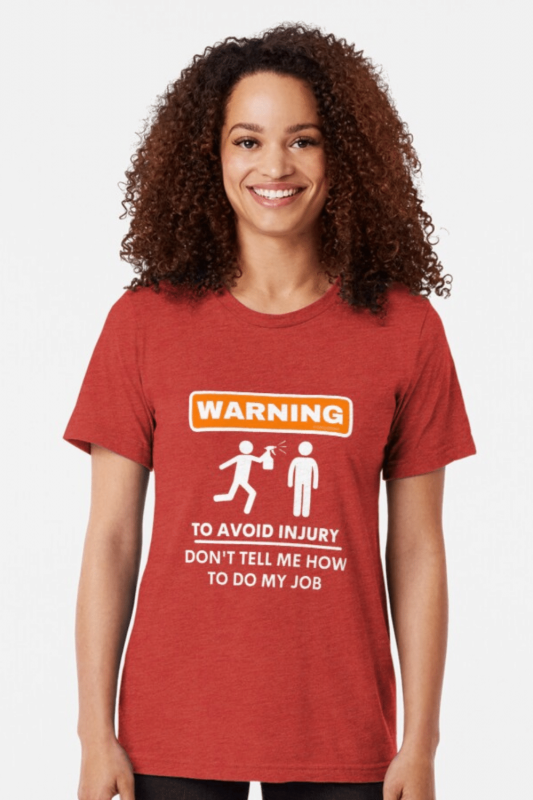 To Avoid Injury Savvy Cleaner Funny Cleaning Shirts Triblend Tee