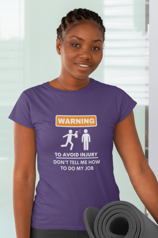 To Avoid Injury Savvy Cleaner Funny Cleaning Shirts Women's Standard T-Shirt
