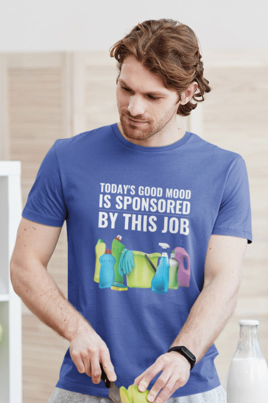 Today's Good Mood Savvy Cleaner Funny Cleaning Shirts Classic Tee