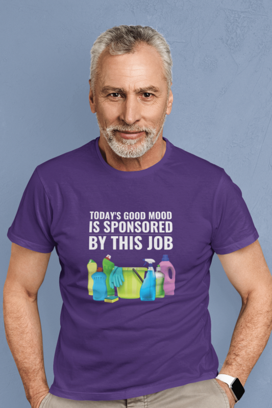 Today's Good Mood Savvy Cleaner Funny Cleaning Shirts Men's Standard Tee