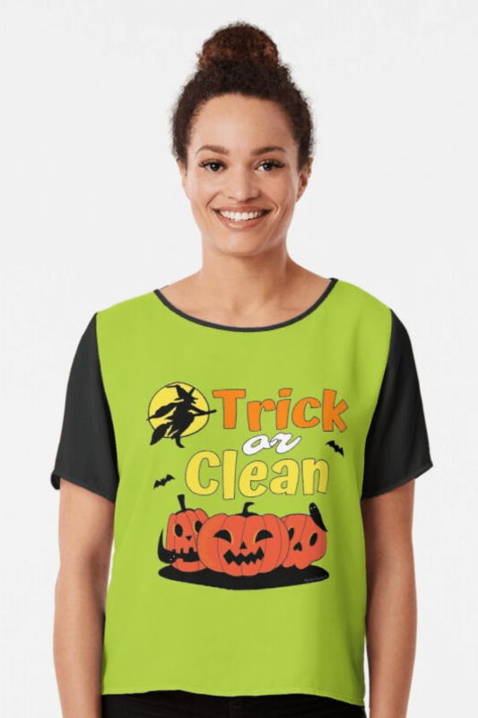 Trick or Clean Savvy Cleaner Funny Cleaning Shirts Chiffon Top