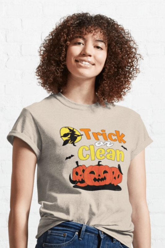 Trick or Clean Savvy Cleaner Funny Cleaning Shirts Classic T-Shirt