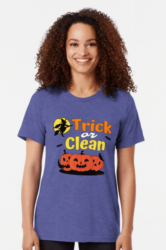 Trick or Clean Savvy Cleaner Funny Cleaning Shirts Tri-Blend T-Shirt