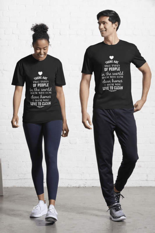 Two Kinds of People, Savvy Cleaner Funny Cleaning Shirts, Active Shirt