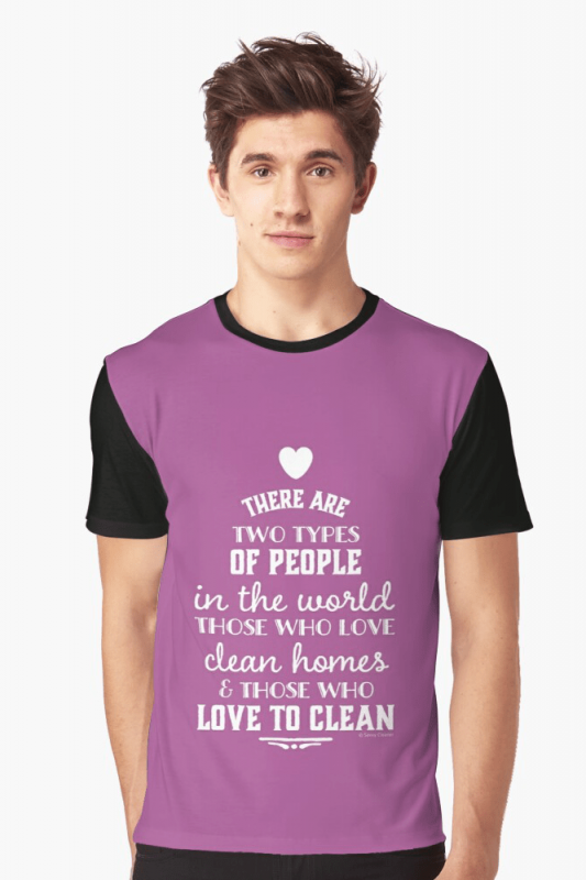 Two Kinds of People, Savvy Cleaner Funny Cleaning Shirts, Graphic Shirt