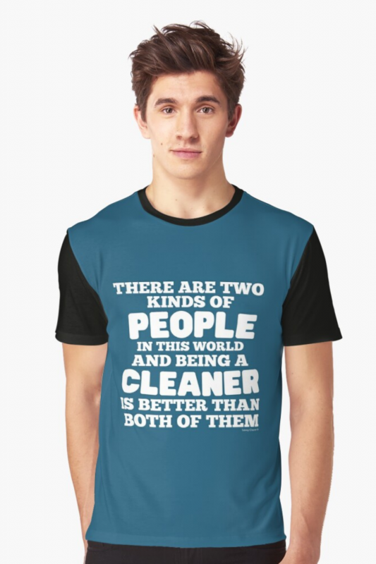 Two Kinds of People Savvy Cleaner Funny Cleaning Shirts Graphic Tee