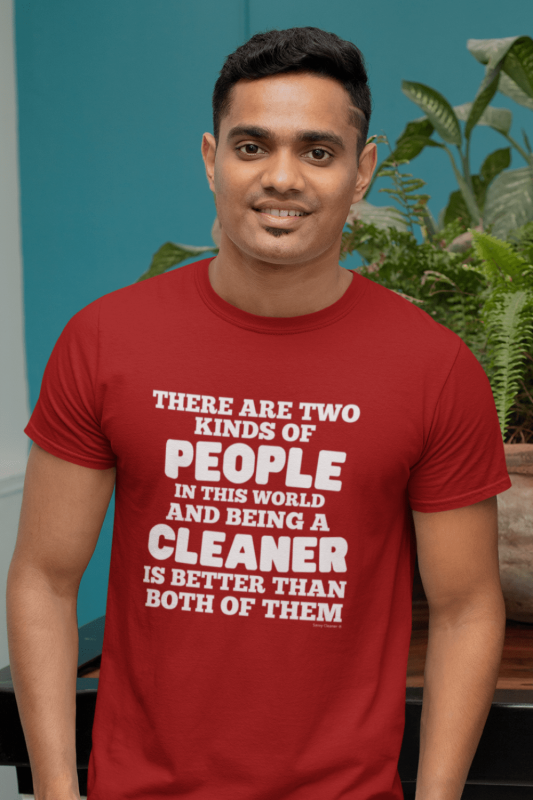 Two Kinds of People Savvy Cleaner Funny Cleaning Shirts Men's Standard T-Shirt