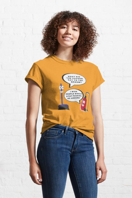 Vacuum Joke Savvy Cleaner Funny Cleaning Shirts Classic Tee