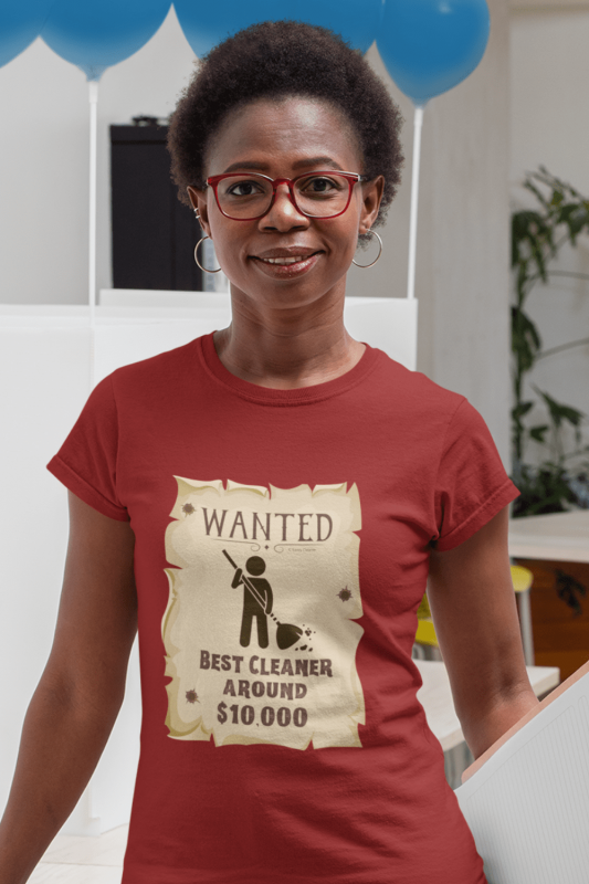 Wanted Poster Savvy Cleaner Funny Cleaning Shirts Women's Standard T-Shirt