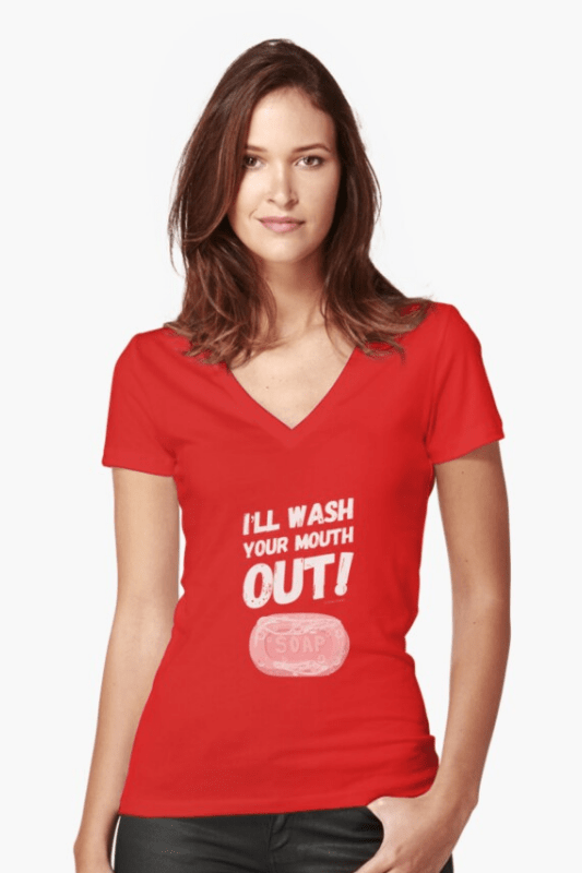 Wash Your Mouth Out Savvy Cleaner Funny Cleaning Shirts V-Neck Top